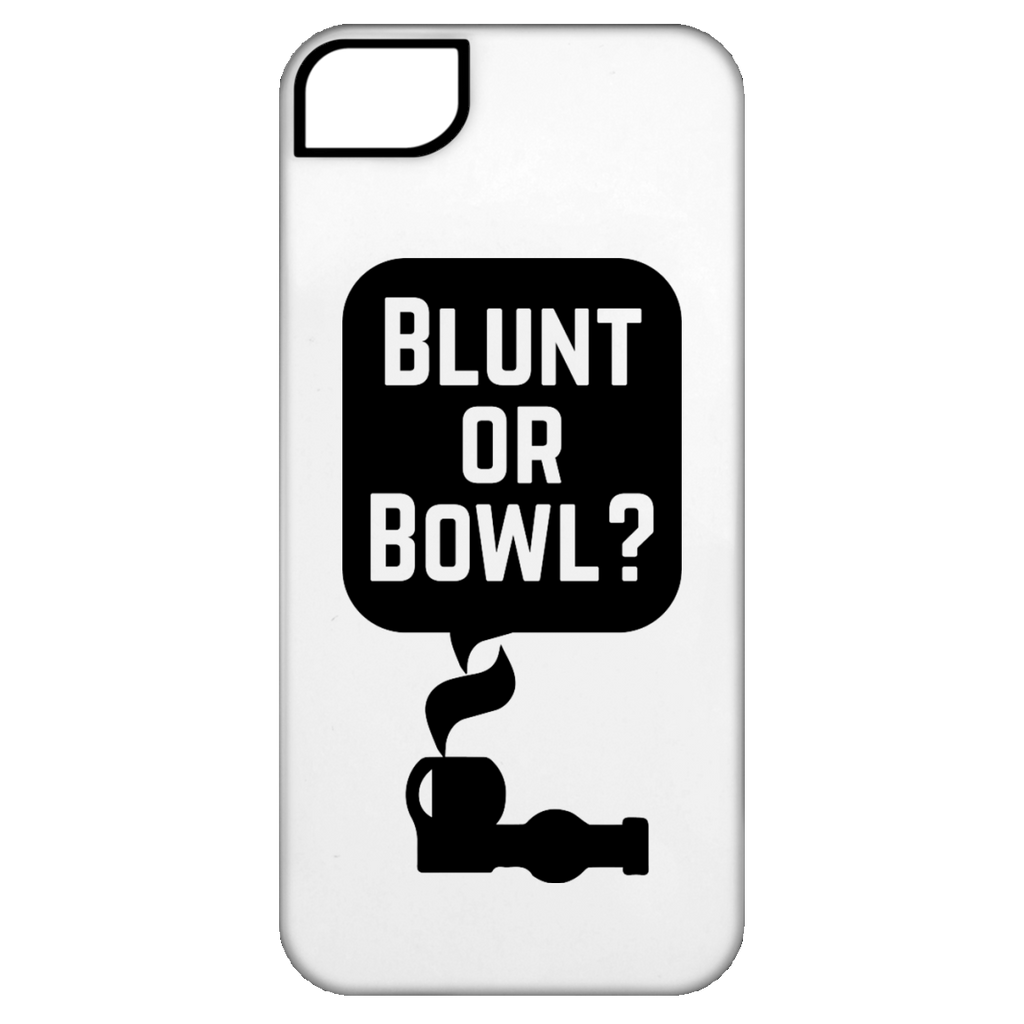 Blunt Or Bowl iPhone 5 Tough Case
