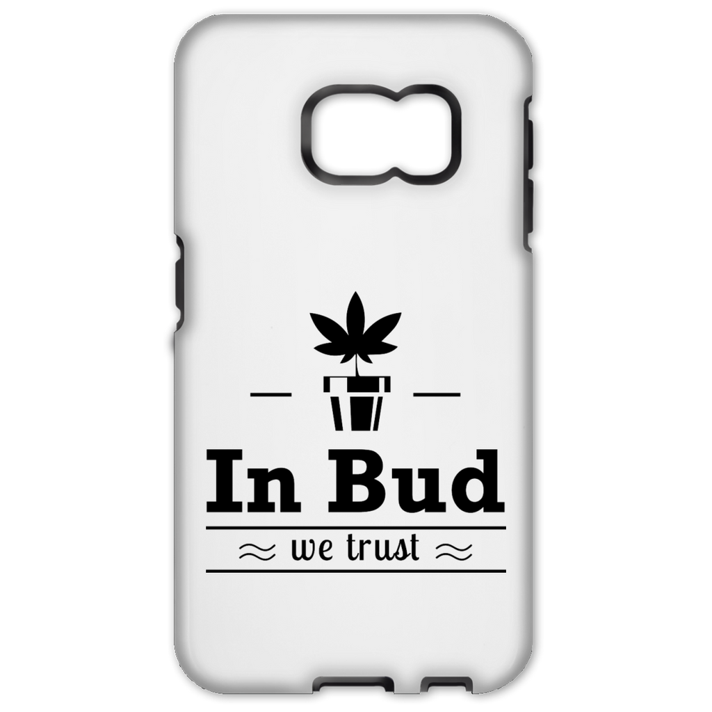 In Bud We Trust Samsung Galaxy S6 Edge Tough Case