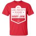 My Girlfriend's Name Is Mary Jane T-Shirt