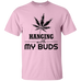 Hanging With My Buds T-Shirt