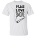 Peace Love Smoke T-Shirt