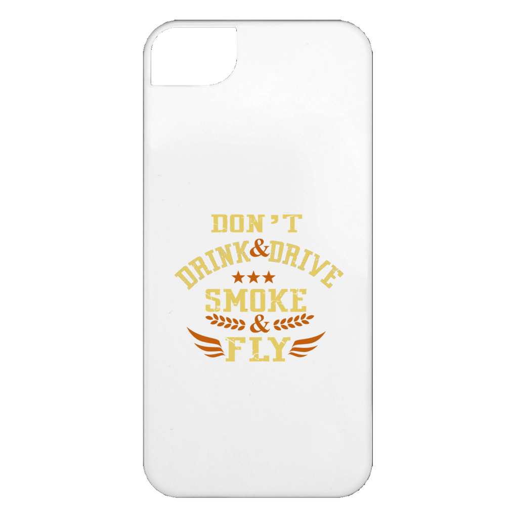 Don't Drink And Drive iPhone 5 Case