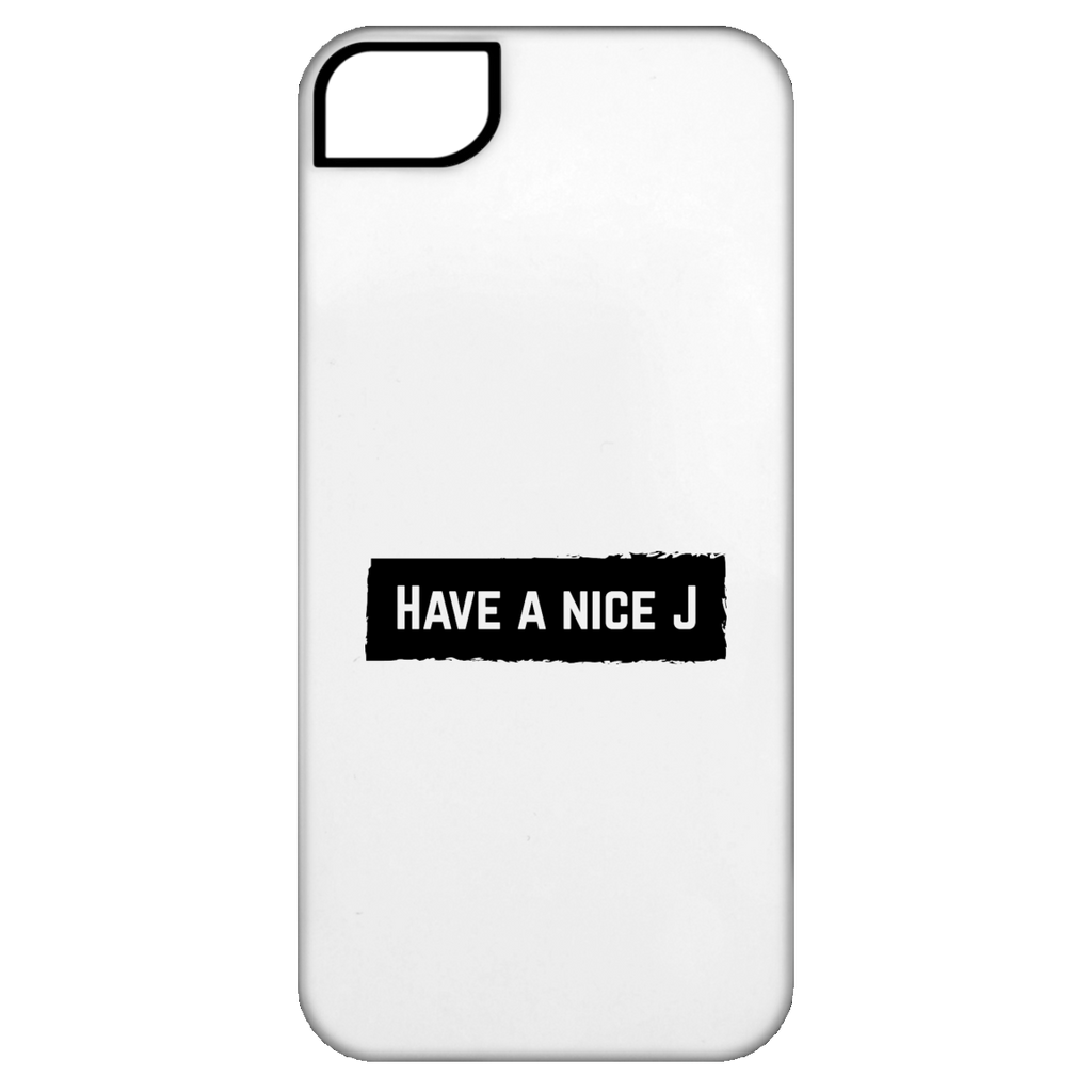 Have A Nice J iPhone 5 Tough Case