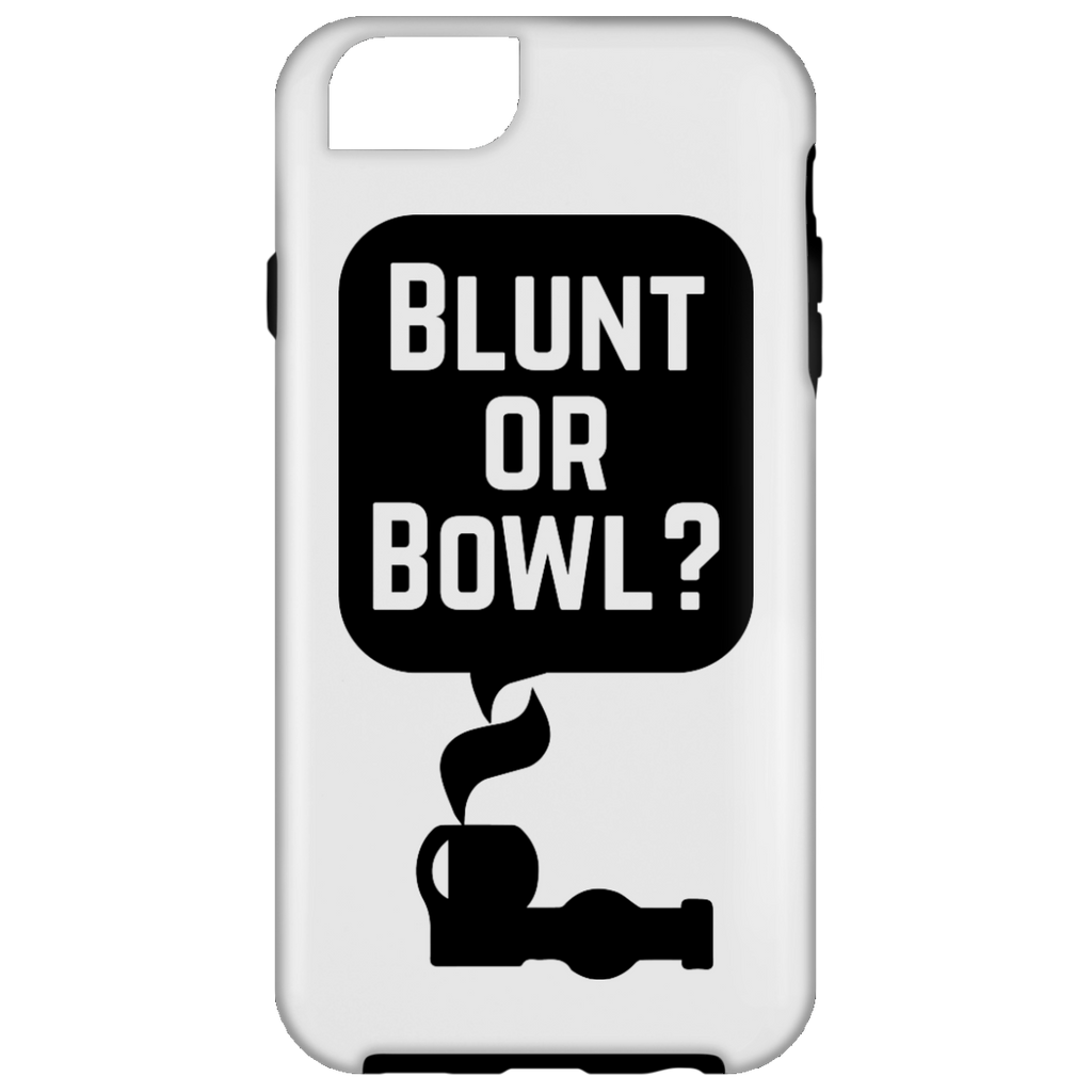 Blunt Or Bowl iPhone 6 Tough Case