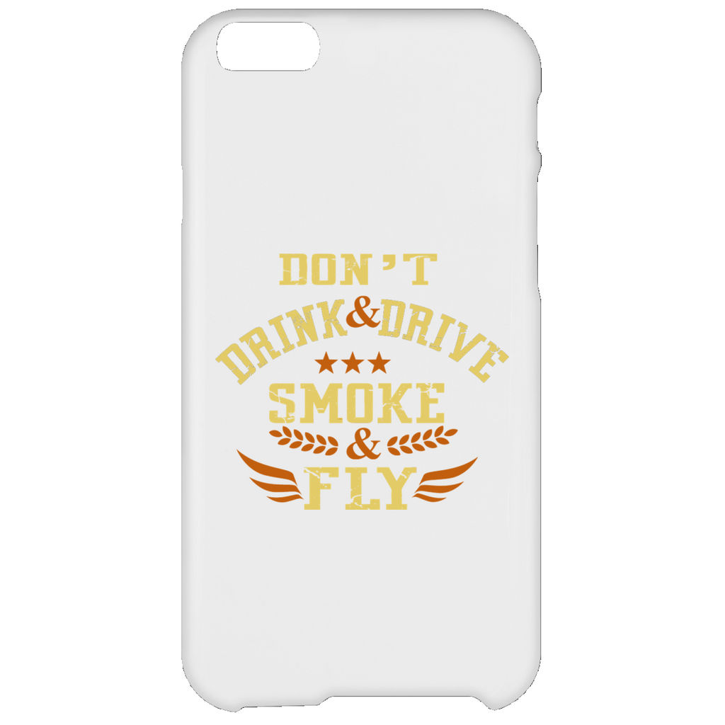 Don't Drink And Drive iPhone 6 Plus Case