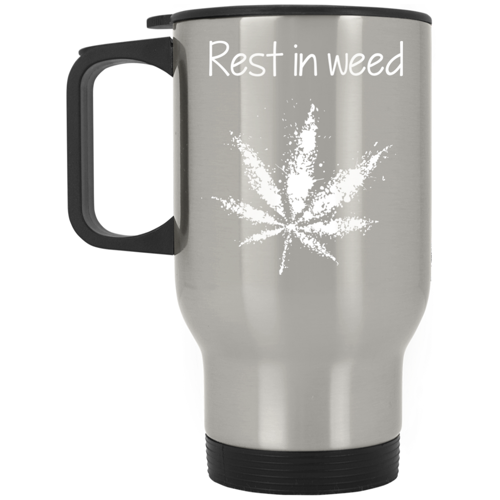 Rest In Weed Travel Mug
