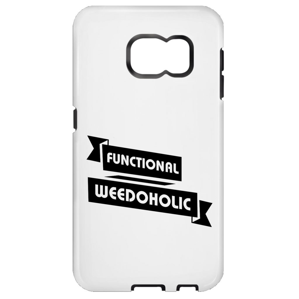 Functional Weedoholic Samsung Galaxy S6 Tough