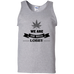 We Are The Weed Lobby Tank