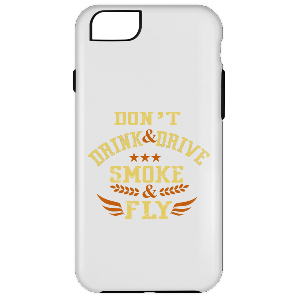 Don't Drink And Drive iPhone 6 Plus Tough Case