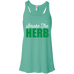 Smoke The Herb Flow Tank
