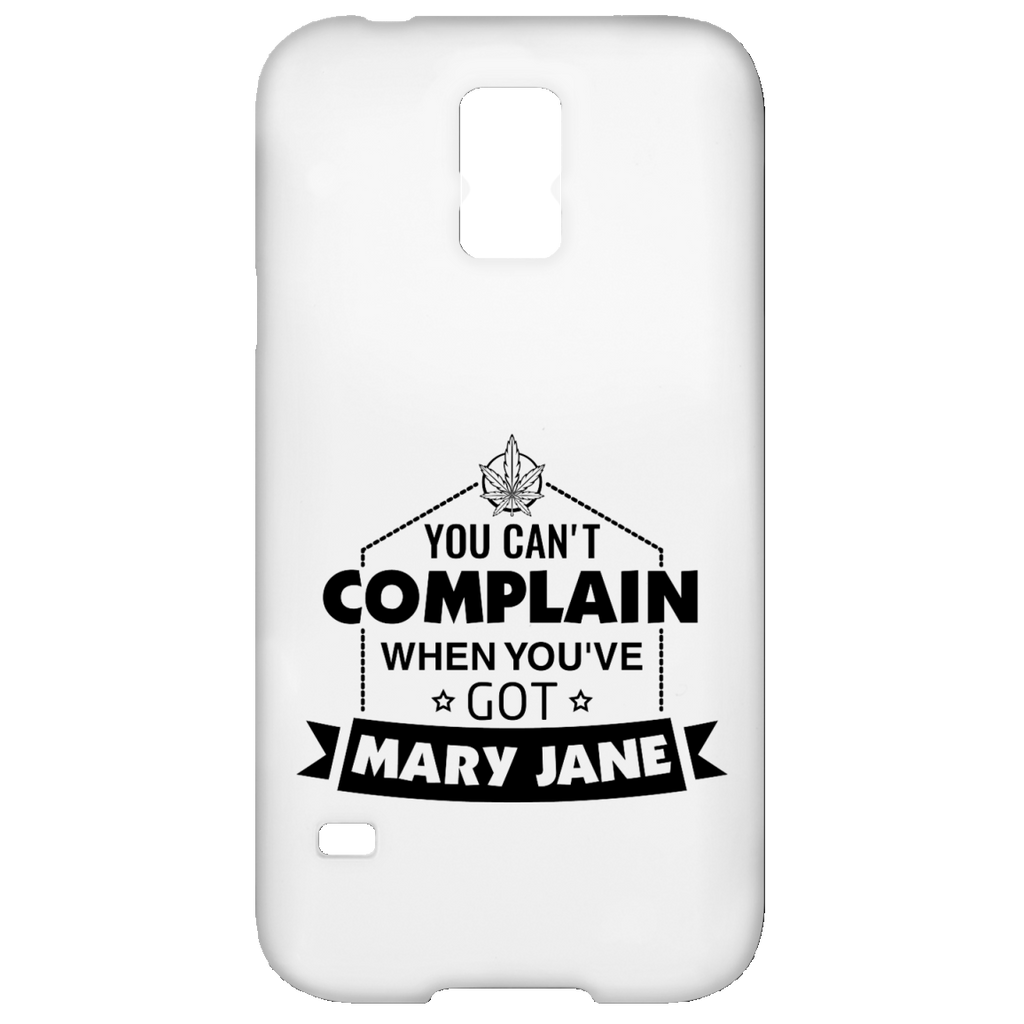 You Can't Complain Samsung Galaxy S5 Case