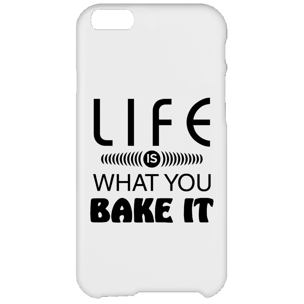 Life Is What You Bake It iPhone 6 Plus Case