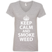 Keep Calm And Smoke Weed Ladies V-Neck T-Shirt