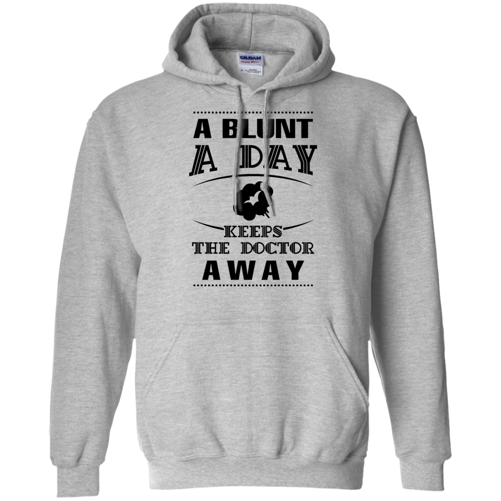 A Blunt A Day Hoodie