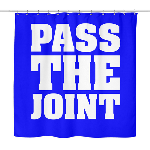 Pass The Joint Shower Curtain