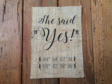 """She Said Yes"" Coordinates Burlap Print Sign"