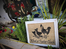 """What A Fuster Cluck"" - Farm Theme on Burlap"