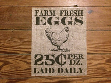 """Farm Fresh Eggs"" Burlap Print Sign"