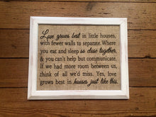 """Love Grows Best in Little Houses"" Burlap Print Sign"