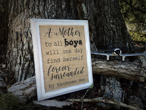 Mother of Boys Burlap Print Sign