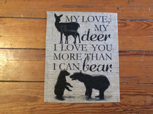"""My Deer, I Love You More Than I Can Bear"" - Burlap Nursery Print Sign"