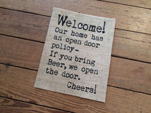 Open Door [Beer] Policy Burlap Print Sign
