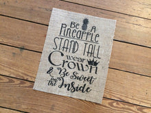 "🍍""Be a Pineapple"" Burlap Print Sign"