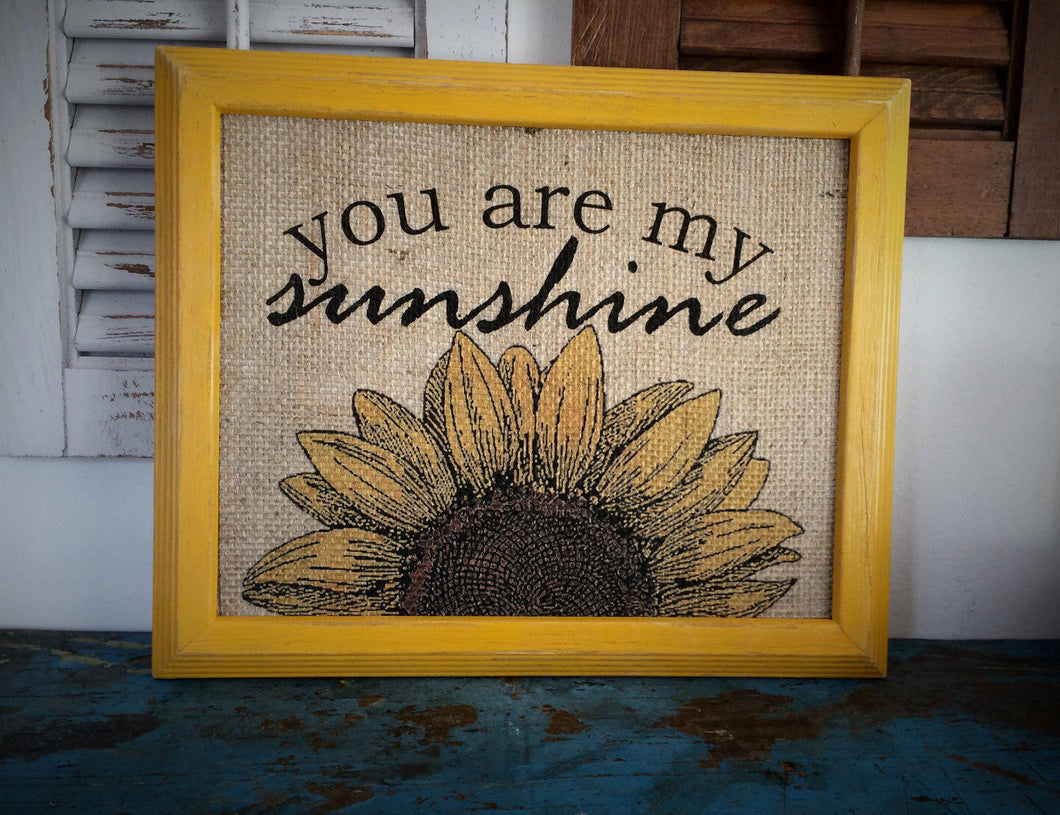 You Are My Sunshine Sunflower Burlap Print Sign The Thrifty Gifter