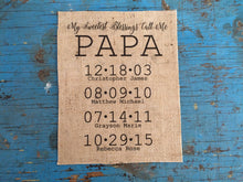 """My Sweetest Blessings Call Me Papa"" Personalized Burlap Sign"
