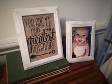 """You Are Our Greatest Adventure"" Nursery Burlap Print Sign"