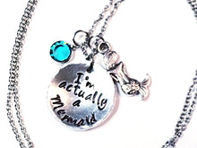 """I'm Actually A Mermaid"" Charm Necklace"