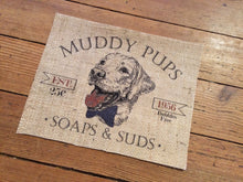 """Muddy Pups Soaps and Suds"" Burlap Print Sign"