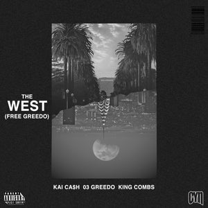 NEW MUSIC: Kai Ca$h The West (Free Greedo) ft. King Combs & 03 Greedo