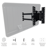 Black TV mount: Our TV mount has a full motion Universal mount that can extend up to 22 inches. It can also tilt +5or -15 degrees. This mount can hold p to 110 pounds. VESA Mount 100 x 100 to 300 x 300