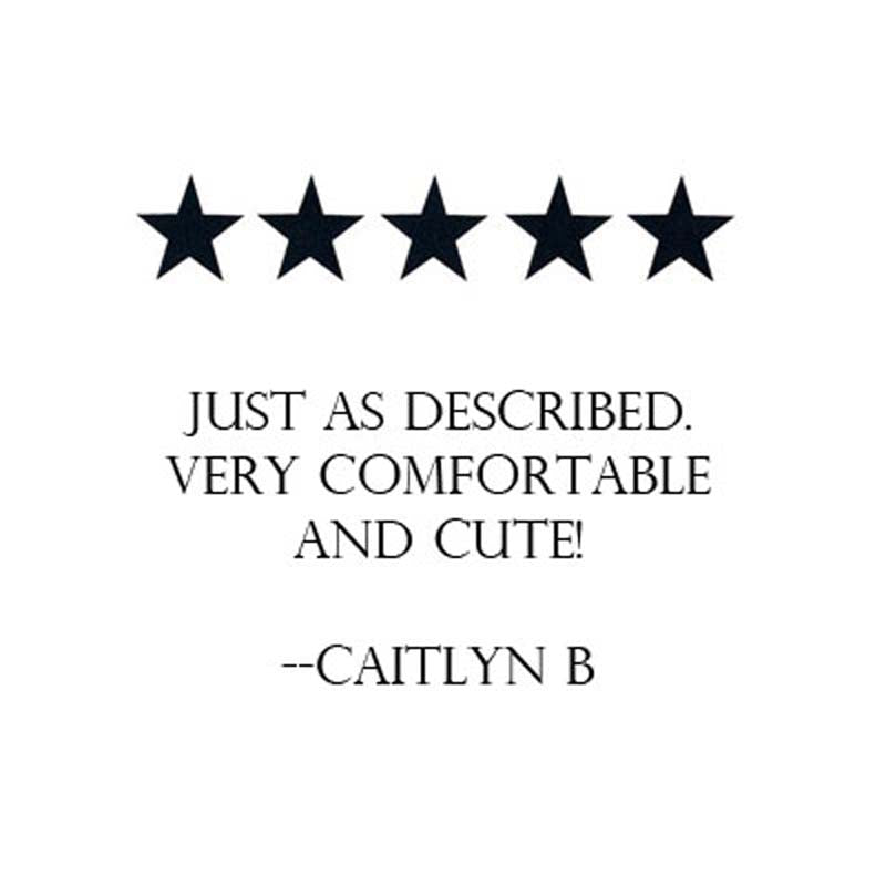 customer review just as described comfortable and cute