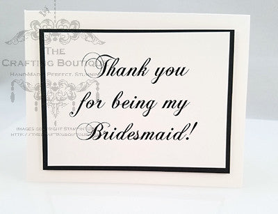 Thank you - Bridesmaid! Card