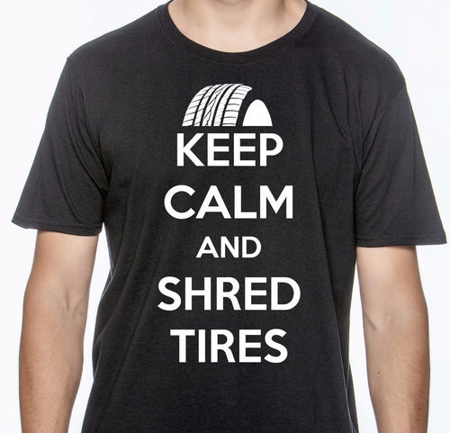 Keep Calm and Shred Tee