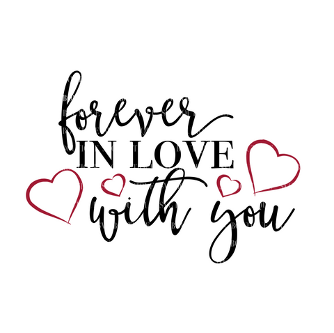 Forever In Love With You SVG File