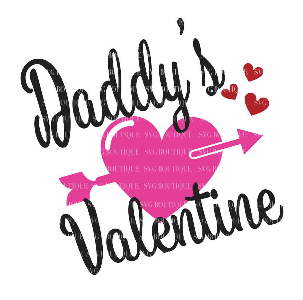 Daddy's Valentine SVG File