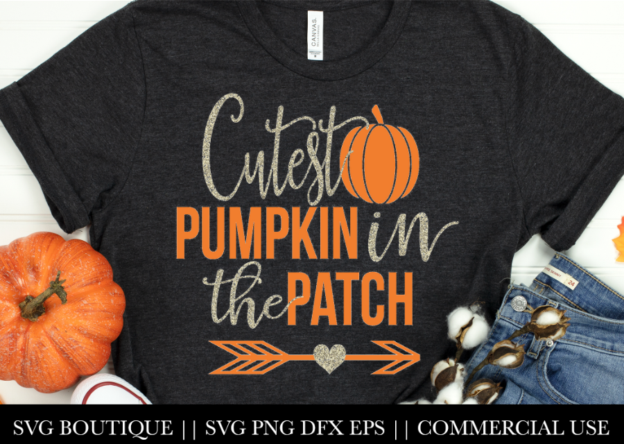Cutest Pumpkin In The Patch SVG File