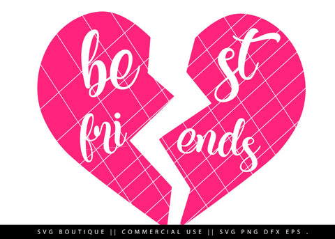 Best Friends Half Heart SVG File