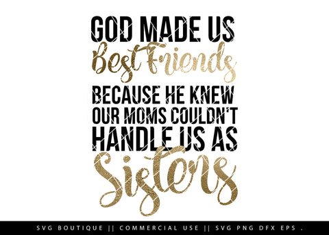 God Made Us Best Friends SVG Cutting File