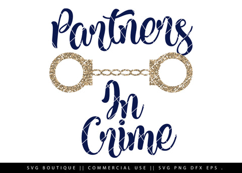 Partners In Crime SVG Cutting File