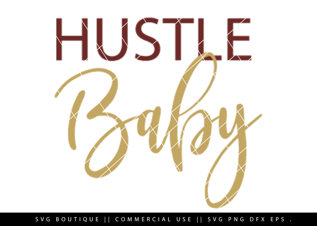 Hustle - Motivational SVG File