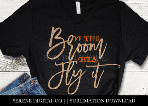 If The Broom Fits, Fly It - SVG File Silhouette and Cricut Cutting Machines
