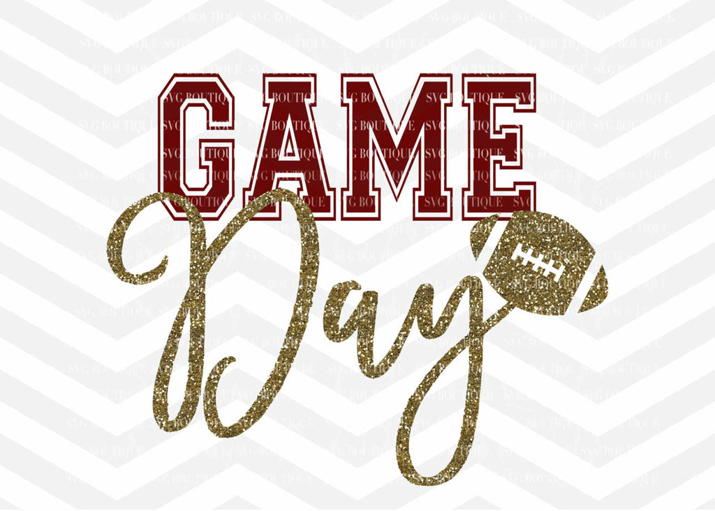 Game Day SVG File, Sunday Football Cut File, T shirt SVG, Glitter, Cutting File, Png, Cricut, Silhouette, Cut Files, Quote Overlay, Word Art