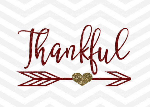 Thankful SVG File -Thanksgiving Digital File For Cricut and Silhouette Machines