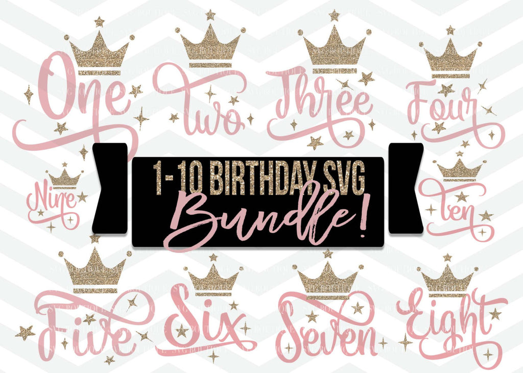 Birthday SVG Bundle, Baby Bundle SVG, Baby Girl, Birthday svg Cut File, Crown, Number svg, Cutting File, PNG, Cricut, Silhouette