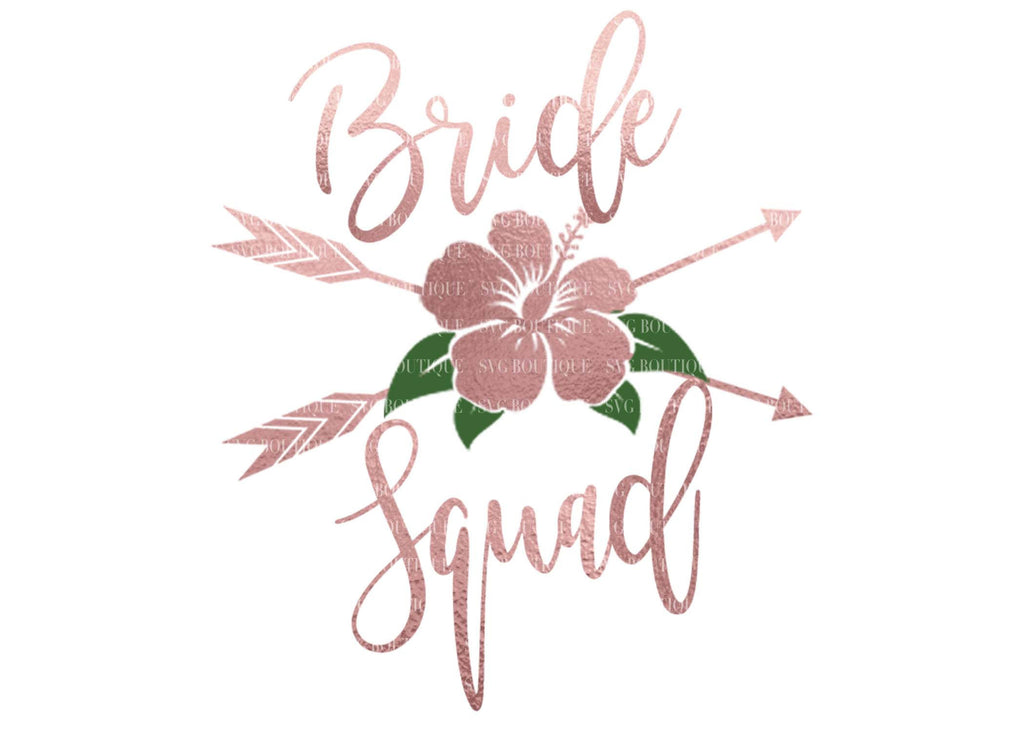 Bride Squad Wedding SVG - Digital File For Cricut and Silhouette Machines