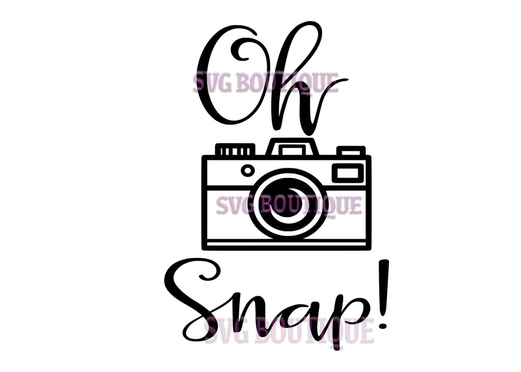 Oh Snap SVG File, Camera Cut File, Photography Quote,  Photographer Clip Art, Cricut,  Clip Art, Overlay, Vinyl, Cutting File, Silhouette